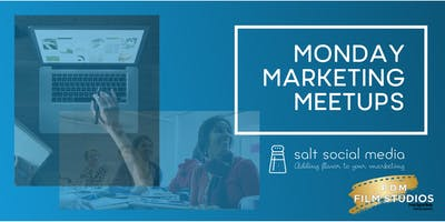 Monday Marketing Meetups