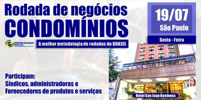 Rodada de negócios - CONDOMÍNIOS - 19-07-2019