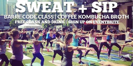 Sweat and Sip: Barre and Coffee, Kombucha or Broth tickets