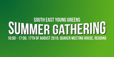 South East Young Greens Summer Gathering 2019 tickets