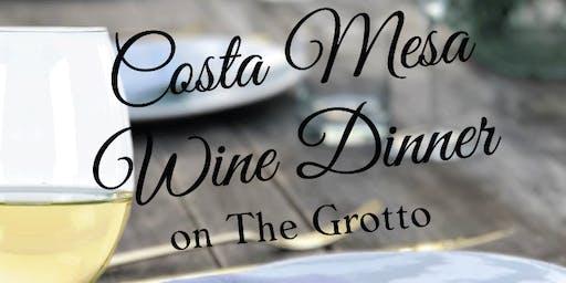 Costa Mesa Wine Dinner on The Grotto