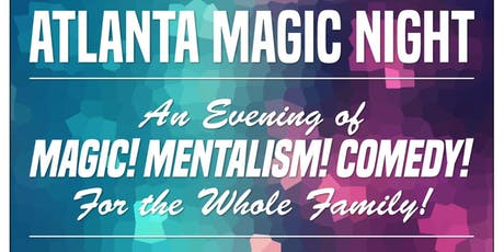Atlanta Magic Night! w/ Ken Scott + Joe M. Turner - 6 PM SHOW tickets