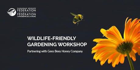 Creating a Wildlife-friendly Gardening Workshop tickets
