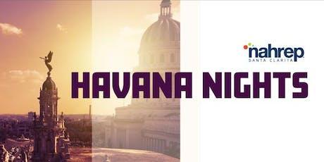 NAHREP Santa Clarita:  Havana Nights tickets