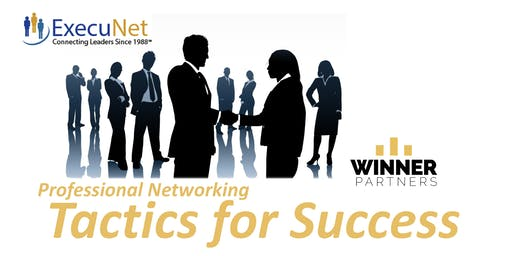 ExecuNet August:  Professional Networking Tactics for Success