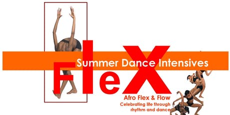 Afro Flex & Flow - Summer Dance Tasters tickets