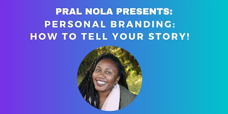 Personal Branding: How to Tell Your Story! tickets
