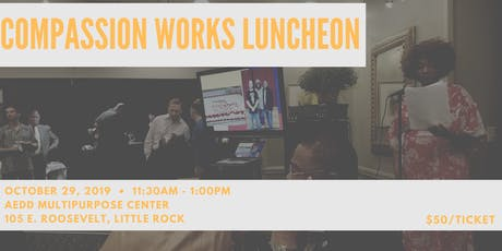 Compassion Works Luncheon tickets