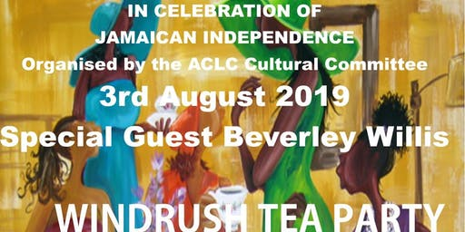 ACLC WINDRUSH TEA PARTY - In Celebration of Jamaican Independence
