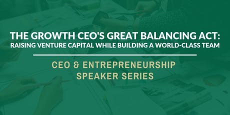 THE GROWTH CEO'S GREAT BALANCING ACT tickets