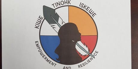 Kiwetinohk Iskewe (Northern Women) Empowerment and Resilience Conference tickets