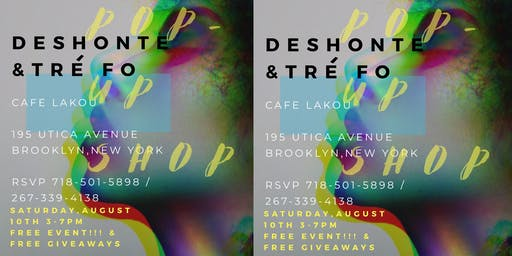 DESHONTE x TRE FO 1802/ POP-UP SHOP FREE EVENT!!