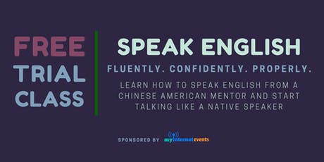 [English Fluency Secrets KL] Speak English Like A Native Speaker (FREE!) tickets