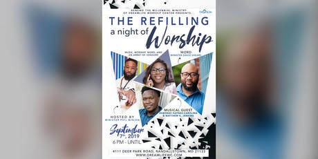 The Refilling Night Of Worship tickets