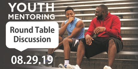 Youth Mentoring Round Table Discussion tickets