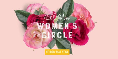 Full Moon Women's Circle @ Yellow Mat Yoga tickets
