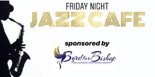 Friday Night Jazz Cafe
