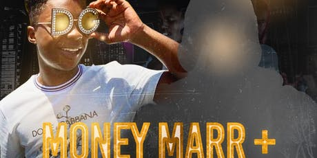 Money Marr Performing Live Alongside Special Guest  tickets