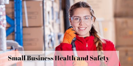 Small Business Health and Safety tickets