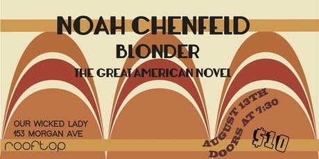 Rooftop show! Noah Chenfeld, Blonder, The Great American Novel tickets