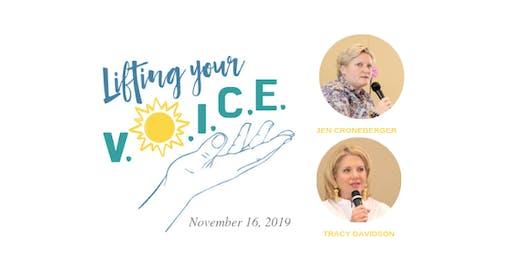 Lifting Your V.O.I.C.E: Second Installment