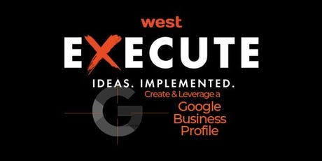 WFG Execute Series - Google Business Profile tickets