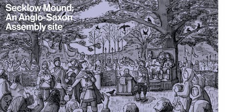 Secklow Hundred Mound–Milton Keynes' ancestral meeting place  tickets