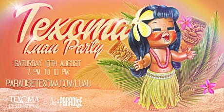 Texoma Beach Luau tickets