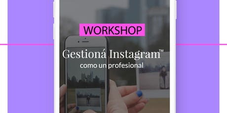 Workshop Gestioná Instagram como un profesional entradas
