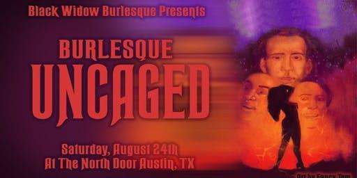 Black Widow Burlesque Presents: Burlesque UnCAGEd! @ The North Door