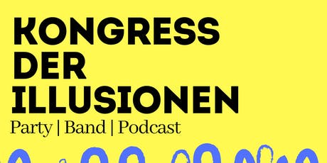 Kongress der Illusionen Tickets
