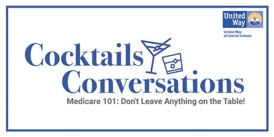 Medicare 101: Don't Leave Anything on the Table!