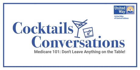 Medicare 101: Don't Leave Anything on the Table! tickets