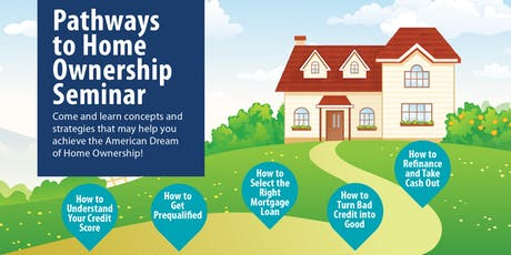 Pathways to Home Ownership Seminar - August 8th tickets
