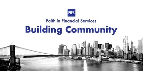 Faith in Financial Services (FiFS): Building Community tickets