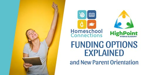 Funding Information and Homeschool Connections' Orientation (July 22)