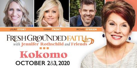 Fresh Grounded Faith - Kokomo, IN - Oct 2-3, 2020 tickets