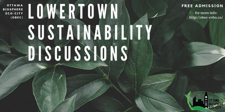 Lowertown Sustainability Discussions tickets