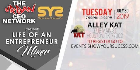 Life of An Entrepreneur Mixer [Houston] tickets