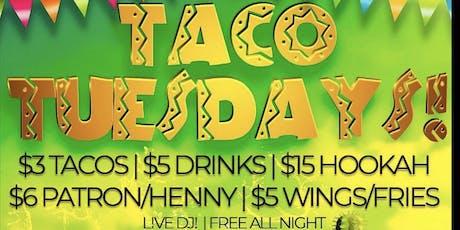 TUE: DC Taco Tuesdays! ($3 Tacos, Free Shots, $5 Rail Drinks, $15 Hookah) tickets