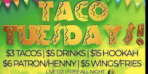 TUE: DC Taco Tuesdays! ($3 Tacos, Free Shots, $5 Rail Drinks, $15 Hookah)