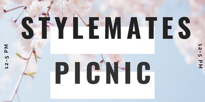 Second Annual Stylemates Picnic !