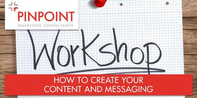 How to Create Your Content and Messaging