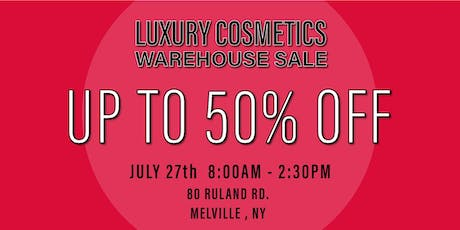 Special Invitation Warehouse Sale - JULY 27, 2019 tickets