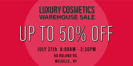 Special Invitation Warehouse Sale - JULY 27, 2019