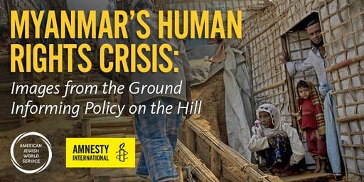 Myanmar's Human Rights Crisis: Images from the Ground Informing Policy on the Hill