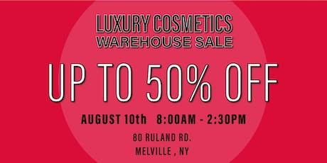 Special Invitation Warehouse Sale - AUGUST 10, 2019 tickets