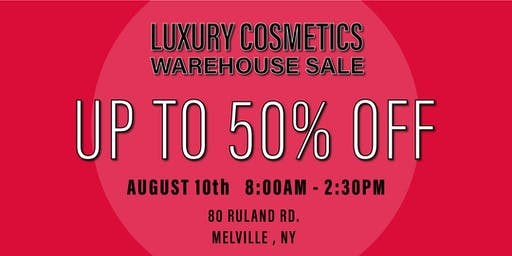 Special Invitation Warehouse Sale - AUGUST 10, 2019