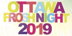 OTTAWA FROSH NIGHT 2019 @ THE BOURBON ROOM   OFFICIAL...