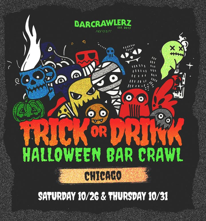 Trick or Drink: Chicago Halloween Bar Crawl (2 Days) Tickets, Sat